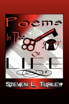 Poems in the Key of Life by Steven Turley image