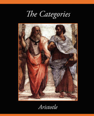 The Categories by * Aristotle