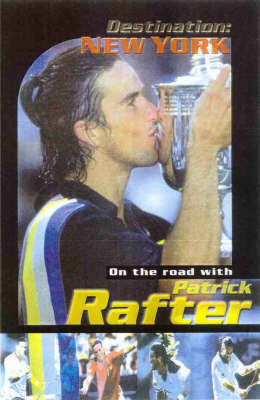 Rocket to the Top: On the Road with Pat Rafter by Pat Rafter