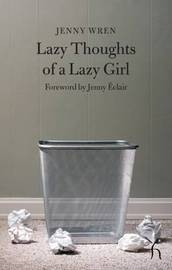 Lazy Thoughts of a Lazy Girl by Jenny Wren image