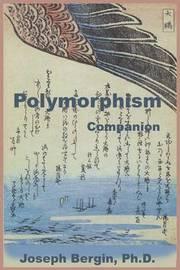 Polymorphism Companion by Joseph Bergin Ph D