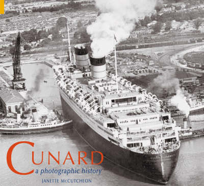Cunard by Janette McCutcheon