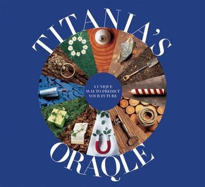 Titania's Oraqle by Titania Hardie