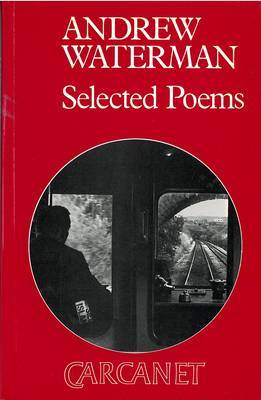 Selected Poems by Andrew Waterman image