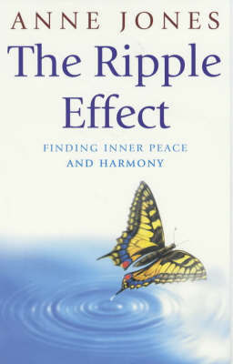 The Ripple Effect by Anne Jones