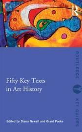 Fifty Key Texts in Art History