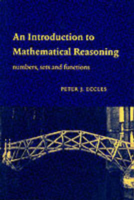 An Introduction to Mathematical Reasoning by Peter J. Eccles image