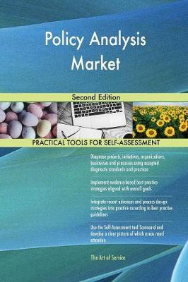 Policy Analysis Market Second Edition by Gerardus Blokdyk