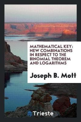 Mathematical Key by Joseph B Mott