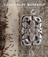 Silver Clay Workshop by Melanie Blaikie image