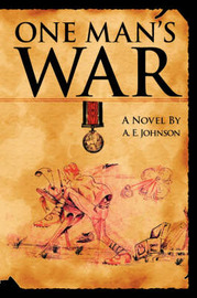 One Man's War by A.E. Johnson image