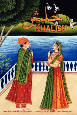 Khalish: An Anthology of Urdu Couplets by Khalish Dehlavi