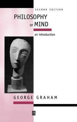 Philosophy of Mind by George Graham