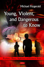 Young, Violent, & Dangerous to Know by Michael Fitzgerald image