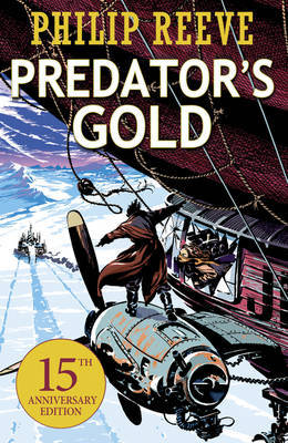 Predator's Gold by Philip Reeve image