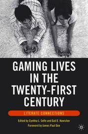 Gaming Lives in the Twenty-First Century image