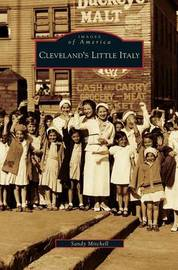 Cleveland's Little Italy by Sandy Mitchell