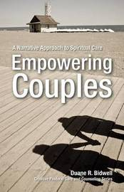 Empowering Couples by Duane R Bidwell