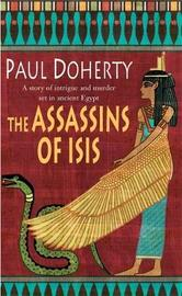 The Assassins of Isis (Amerotke Mysteries, Book 5) by Paul Doherty image