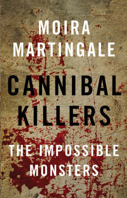 Cannibal Killers by Moira Martingale image