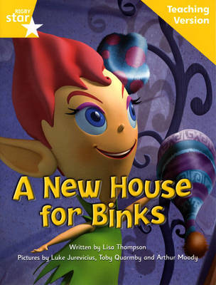 Fantastic Forest Yellow Level Fiction: A New House for Binks Teaching Version by Catherine Baker