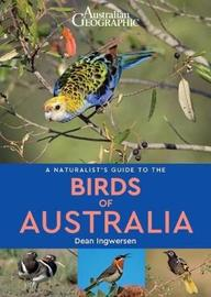 A Naturalist's Guide to the Birds of Australia by Dean Ingwersen image