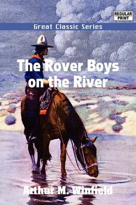 The Rover Boys on the River by Arthur M Winfield image