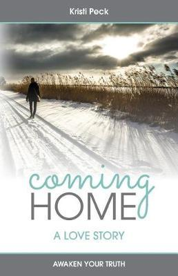 Coming Home by Kristi Peck image