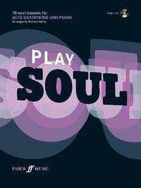 Play Soul (Alto Saxophone)