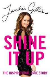 Shine It Up by Jackie Gillies