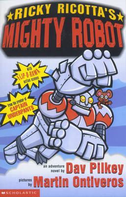 Ricky Ricotta's Mighty Robot by Dav Pilkey image