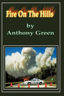 Fire on the Hills by Anthony Green image