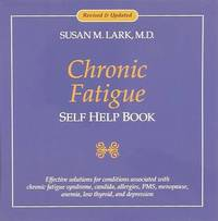 Chronic Fatigue Self Help Book by Susan M. Lark image