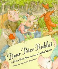 Dear Peter Rabbit by Alma Flor Ada