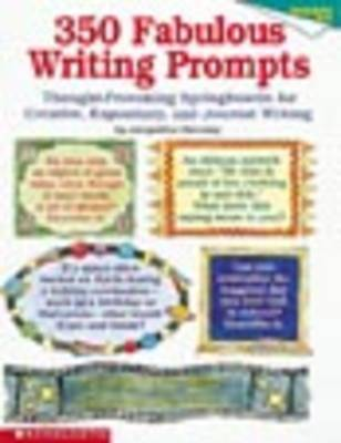 Thought-Provoking Springboards for Creative, Expository, and Journal Writing by Jacqueline Sweeney