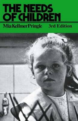 The Needs of Children by M. K. Pringle