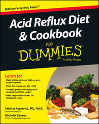 Acid Reflux Diet and Cookbook For Dummies by Patricia Mary Raymond
