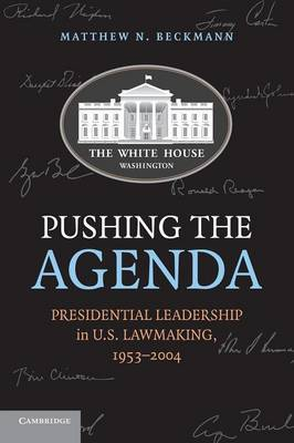 Pushing the Agenda by Matthew N. Beckmann