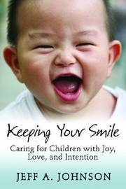 Keeping Your Smile by Jeff Johnson image