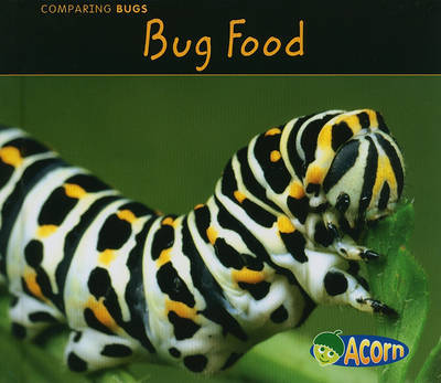 Bug Food by Charlotte Guillain