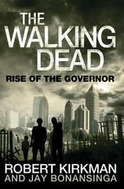 The Walking Dead: Bk. 1 by Jay Bonansinga