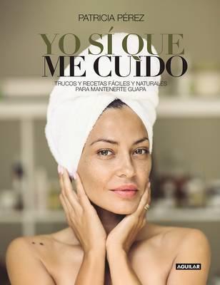 Yo Sa Que Me Cuido / I Do Take Care of Myself by Patricia Perez