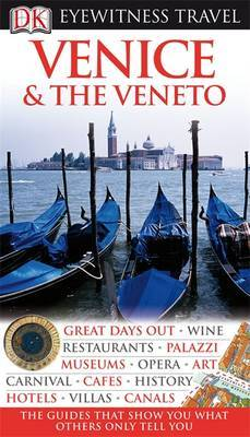 DK Eyewitness Travel Guide Venice and the Veneto by DK