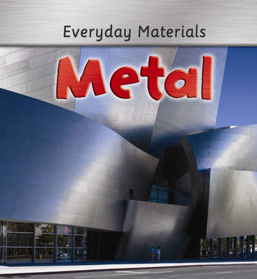 Everyday Materials: Metal by Andrew Langley image