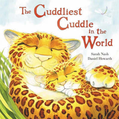 Cuddliest Cuddle In The World by Sarah Nash image