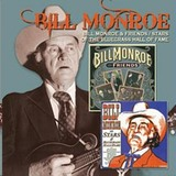 Bill Monroe and Friends / Stars of the Bluegrass Hall of Fame (2CD) by Bill Monroe