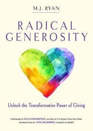 Radical Generosity by M.J. Ryan image
