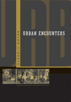 Urban Encounters by Helen Liggett