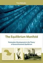 The Equilibrium Manifold by Yves Balasko image