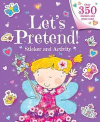 Let's Pretend! Sticker and Activity by Little Bee Books